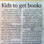 """Kids to get books."" Sun*Star Cebu. Vol. 27, No. 9. Cebu City. 03 December 2008: Neighborhood, A25."